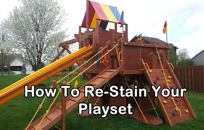restaining your playset
